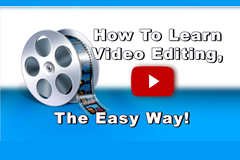 Learn video editing the easy way