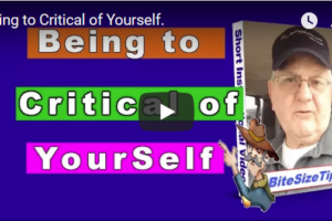 Critical of Yourself