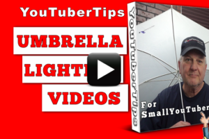 Umbrella lighting for videos.